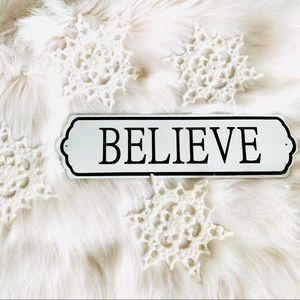 Believe Enamel Metal Sign